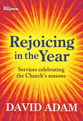 Rejoicing In The Year (Paperback)