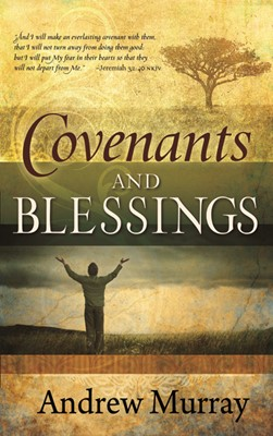 Covenants And Blessings (Paperback)