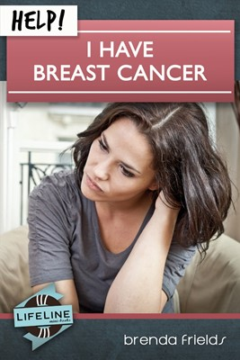 Help! I Have Breast Cancer (Booklet)