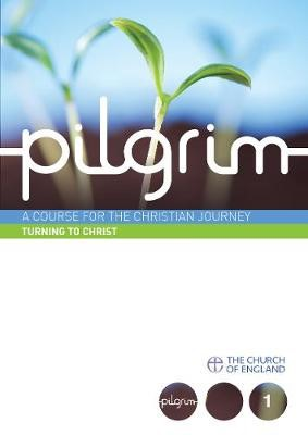 Pilgrim Book 1: Turning To Christ (Pack of 6) (Multiple Copy Pack)