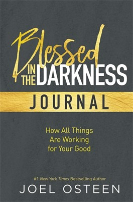 Blessed In The Darkness Journal (Hard Cover)