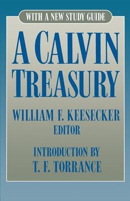 Calvin Treasury, A (Paperback)