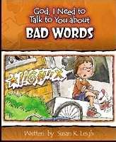 God, I Need To Talk To You About Bad Words (Poster)