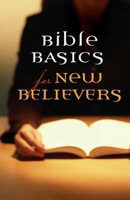 Bible Basics For New Believers (Pack Of 25) (Tracts)