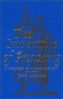 Imperative Of Preaching, The H/b (Cloth-Bound)