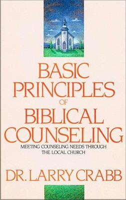 Basic Principles Of Biblical Counseling (Paperback)
