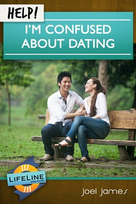 Help! I'm Confused About Dating (Booklet)