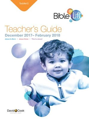Bible-in-Life Toddler Teacher's Guide Winter 2017-18 (Paperback)