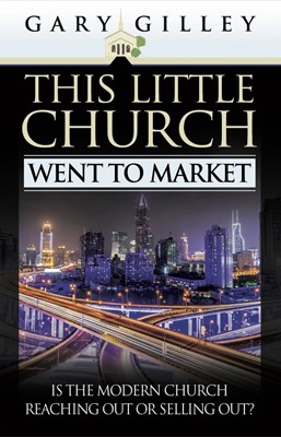 This Little Church Went To Market (Paperback)
