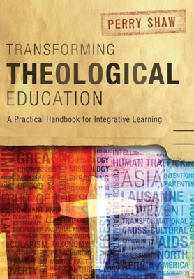 Transforming Theological Education (Paperback)