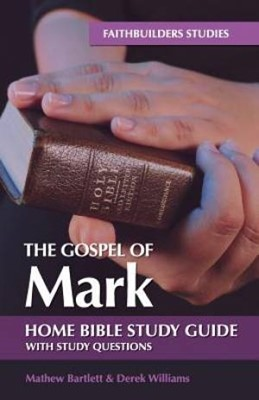 Gospel of Mark, The: Bible Study Guide (Paperback)