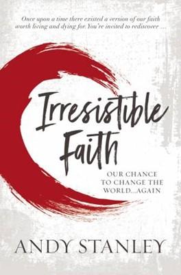 Irresistible Faith (ITPE)