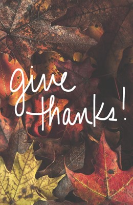 Give Thanks! (Pack Of 25) (Tracts)