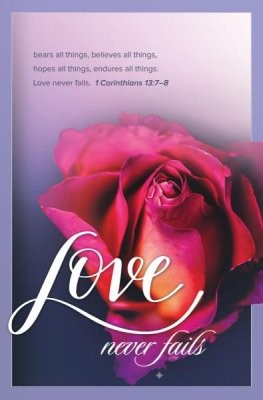 Love Never Fails Bulletin (Pack of 100) (Bulletin)