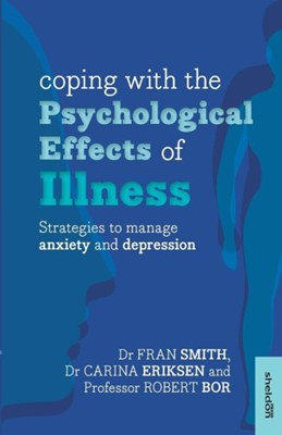 Coping With The Psychological Effects Of Illness (Paperback)