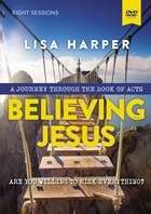 Believing Jesus: A Dvd Study (DVD Video)