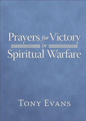 Prayers for Victory in Spiritual Warfare (Leather Binding)