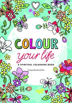 Colour Your Life (Other Book Format)