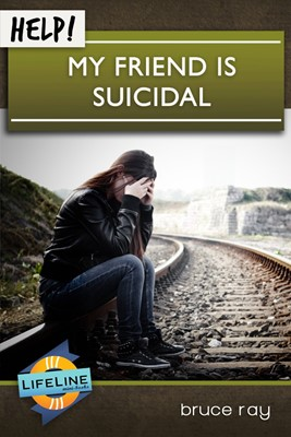 Help! My Friend Is Suicidal (Booklet)