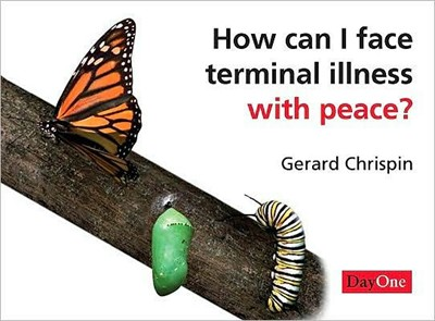 How Can I Face Terminal Illness (Tracts)