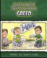 God, I Need To Talk To You About Greed (Poster)