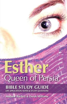 Esther: Queen of Persia Bible Study Guide (Paperback)