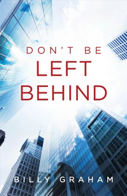 Don't Be Left Behind (Pack Of 25) (Tracts)