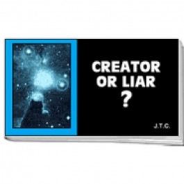 Tracts: Creator Or Liar? (Pack of 25) (Tracts)