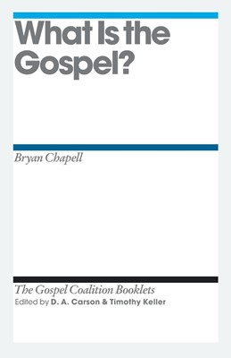 What Is The Gospel? (Pamphlet)