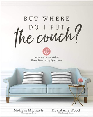 But Where Do I Put the Couch? (Paperback)