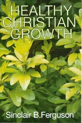 Healthy Christian Growth (Booklet)