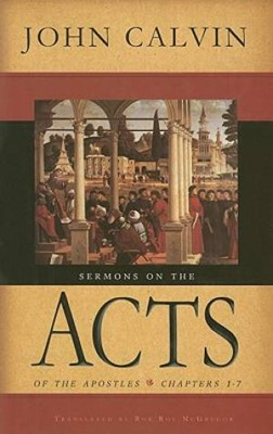 Sermons On The Acts Of Apostles (Cloth-Bound)