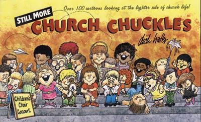 Still More Church Chuckles (Paperback)