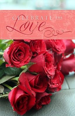 Celebrate The Love Bulletin (Pack of 100) (Bulletin)