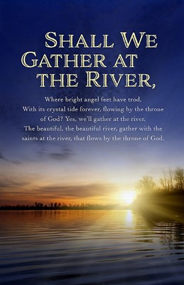 Gather At The River Bulletin (Pack of 100) (Bulletin)