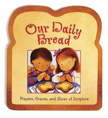 Our Daily Bread (Board Book)