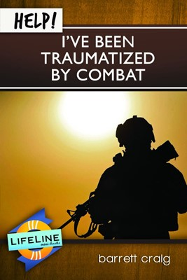 Help! I've Been Traumatized by Combat (Booklet)