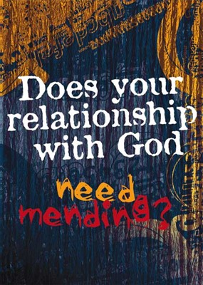 Does Your Relationship With God Need Mending? (Paperback)