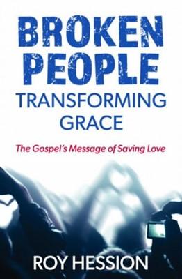 Broken People Transforming Grace (Paperback)