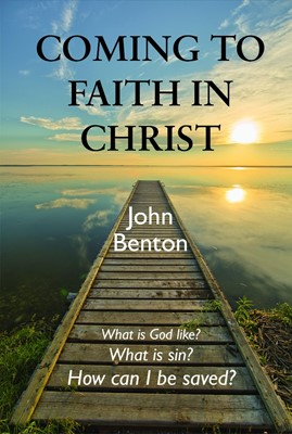 Coming to Faith in Christ (Booklet)