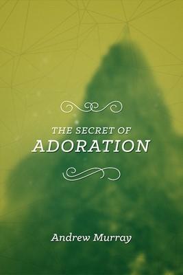 The Secret of Adoration (Paperback)
