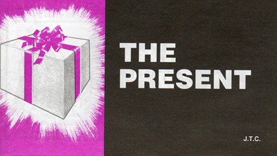 Tracts: Present, The (Pack of 25) (Tracts)