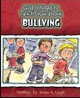 God, I Need To Talk To You About Bullying (Poster)