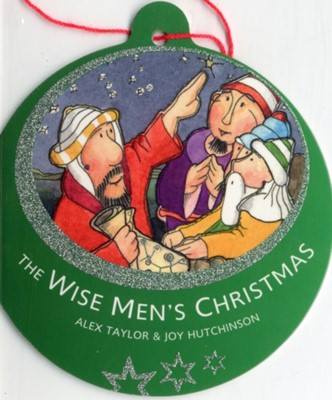 Bauble Books: The Wise Men's Christmas (Novelty Book)