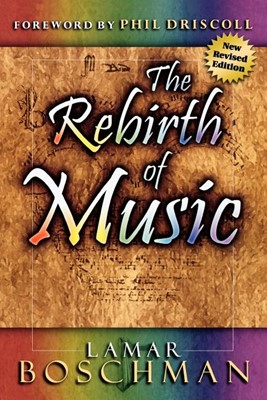 The Rebirth of Music (Paperback)