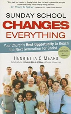 Sunday School Changes Everything (Paperback)