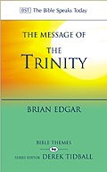 The BST Message of the Trinity (Paperback)