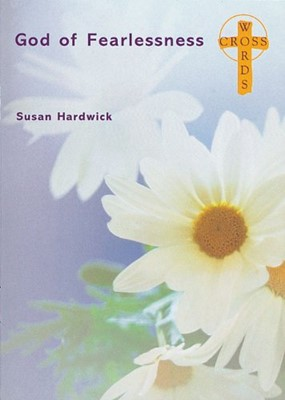 Cross Words: God Of Fearlessness (Paperback)