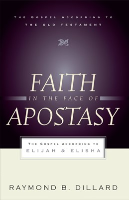 Faith in the Face of Apostasy (Paperback)