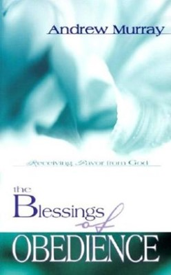 Blessings Of Obedience (Paperback)